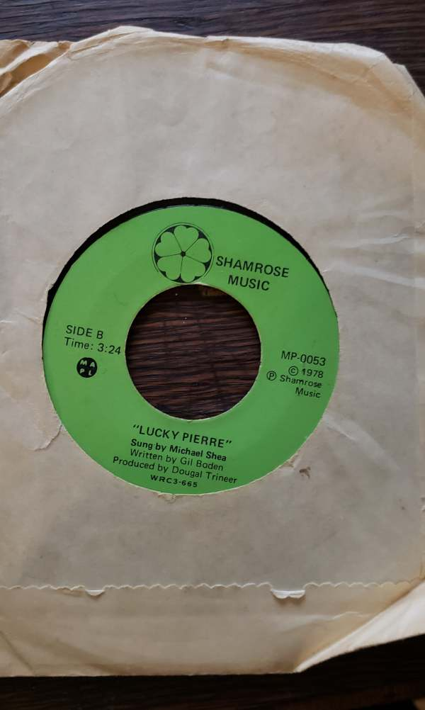 lucky pierre song sung by mike shea on old 45 vinyl record